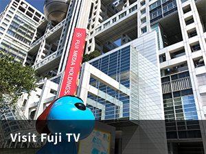 Visit Fuji TV
